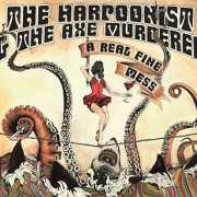 The Harpoonist & the Axe Murderer Prep 'A Real Fine Mess'
